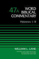 Hebrews 1 8  Volume 47A