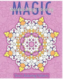 Mandala Magic Coloring Book  Stress Relieving Patterns