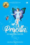 Priscilla, My Beautiful Fighter ebook