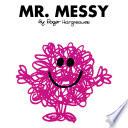 Mr. Messy