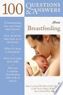 100 Questions and Answers about Breastfeeding Book