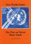 The War on Terror Runs Amok