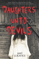 link to Daughters unto devils in the TCC library catalog