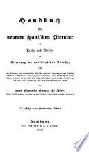 Handbuch der neueren spanischen Literatur in Prosa und Versen