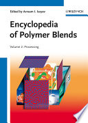 Encyclopedia of Polymer Blends, Volume 2