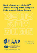 Book of Abstracts of the 68th Annual Meeting of the European Federation of Animal Science