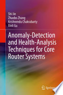 Anomaly Detection and Health Analysis Techniques for Core Router Systems