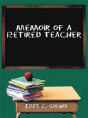 Memoir of a Retired Teacher