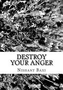 Destroy Your Anger