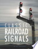 Classic Railroad Signals