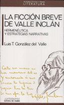 La ficción breve de Valle-Inclán