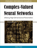 Complex-Valued Neural Networks: Utilizing High-Dimensional Parameters