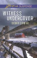 Witness Undercover