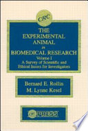 The Experimental Animal in Biomedical Research Book