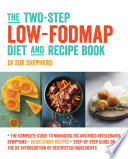 The Two Step Low Fodmap Diet And Recipe Book Book
