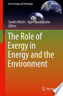 The Role of Exergy in Energy and the Environment