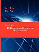 Exam Prep for Mathematics All Around by Pirnot  2nd Ed