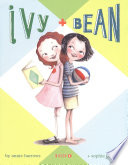 Ivy   Bean Book 1  Ivy and Bean Books  Books for Elementary School