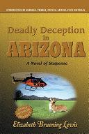 Deadly Deception in Arizona