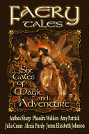 Faery Tales  Six Novellas of Magic and Adventure