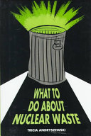 What to Do about Nuclear Waste