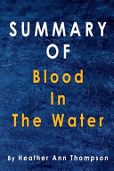 Summary Of Blood in the Water