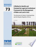 A Method To Identify And Evaluate The Legal And Institutional Framework For The Management Of Water And Land In Asia Book PDF