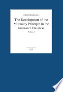 """The Development of the Mutuality Principle in the Insurance Business: An International Comparison"" by Johann Brazda"
