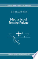 Mechanics of Fretting Fatigue