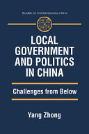 Local Government and Politics in China  Challenges from below