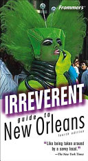 Frommer s Irreverent Guide to New Orleans Book