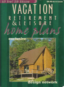 Vacation  Retirement and Leisure Home Plans