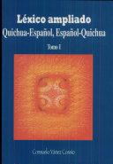 Léxico ampliado quichua-español, español-quichua