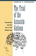 The Trial of the Assassin Guiteau ebook