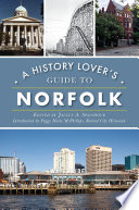 A History Lover s Guide to Norfolk
