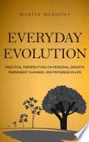 Everyday Evolution