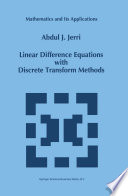 Linear Difference Equations with Discrete Transform Methods Book