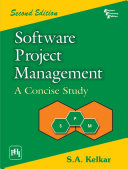 Software Project Management: A Concise Study 2Nd Ed.