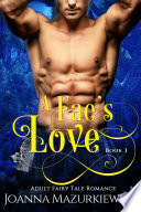 A Fae s Love  Adult Fairy Tale Romance Book 3 Book