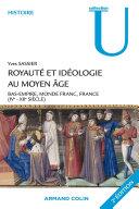 Royauté et idéologie au Moyen Âge