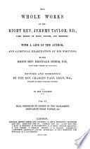 The Whole Works Of The Right Rev Jeremy Taylor Real Presence Of Christ In The Sacrament Dissuasive From Popery C