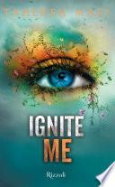 Ignite Me (versione italiana)
