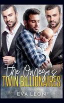 The Omega's Twin Billionaires