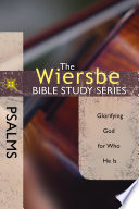 The Wiersbe Bible Study Series: Psalms