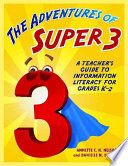 The Adventures of Super3 Book