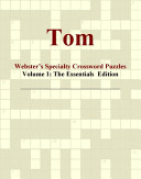 Tom - Webster's Specialty Crossword Puzzles, Volume 1