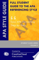 FULL STUDENT GUIDE TO THE APA REFERENCING STYLE