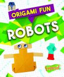 Pdf Origami Fun: Robots