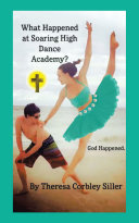 What Happened at Soaring High Dance Academy  God Happened