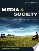 """""""Media And Society: Critical Perspectives"""" by Graeme Burton"""